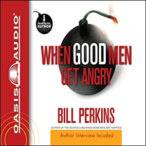 When Good Men Get Angry Audiobook