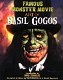 Famous Monster Movie Art of Basil Gogos PB