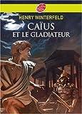 Caius et le gladiateur (2013224427) by Henry Winterfeld