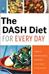 The DASH Diet for Every Day: 4 Weeks…