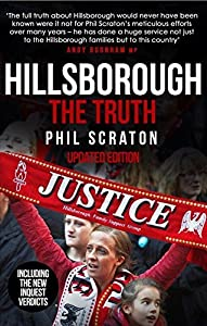 Hillsborough - The Truth by Professor Phil Scraton (2016-06-16) from Mainstream Publishing