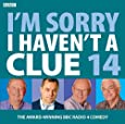 I'm Sorry I Haven't A Clue: Volume 14