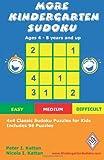More Kindergarten Sudoku: 4x4 Classic Sudoku Puzzles for Kids