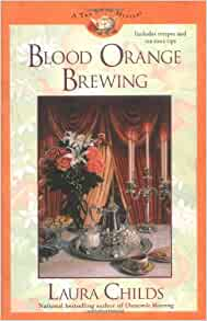Blood Orange Brewing (Tea Shop Mysteries): Amazon.co.uk ...