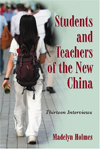 Students and Teachers of the New China: Thirteen Interviews