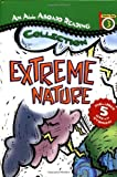 img - for An All Aboard Reading Station Stop 3 Collection: Extreme Nature (All Aboard Reading) book / textbook / text book