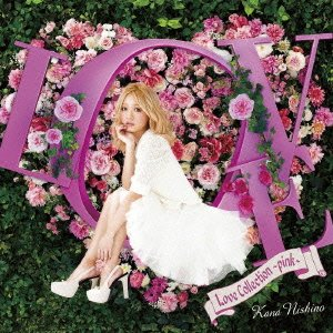 Kana Nishino 西野カナ – Love Collection ~pink~ (FLAC)