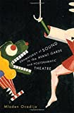 img - for Dramaturgy of Sound in the Avant-garde and Postdramatic Theatre book / textbook / text book