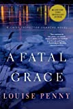 img - for By Louise Penny A Fatal Grace: A Chief Inspector Gamache Novel (Reprint) book / textbook / text book