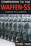 Companion to the Waffen-SS, 1939-1945 (0752457519) by Williamson, Gordon