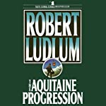 The Aquitaine Progression | Robert Ludlum