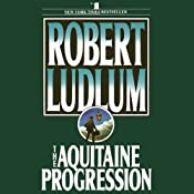 The Aquitaine Progression | [Robert Ludlum]