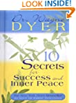 10 Secrets for Success and Inner Peac...