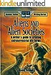 Aliens & Alien Societies: A Writer's...