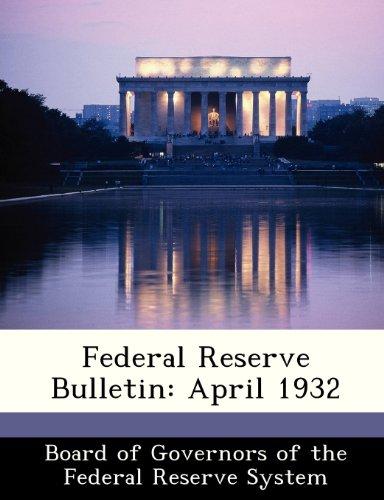 Federal Reserve Bulletin: April 1932