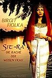 Sit-Ra. Die Rache der weisen Frau