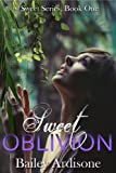 img - for Sweet Oblivion (Sweet Series #1) book / textbook / text book