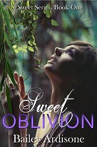 (FREE on 6/12) Sweet Oblivion by Bailey Ardisone - http://eBooksHabit.com