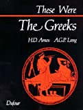 By Andrew G. P. Lang These Were the Greeks