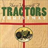 Santa Claus Is Comin' In A ... - TRACTORS