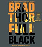 Brad Thor Full Black: A Thriller (Scott Harvath)