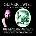 Oliver Twist: Dickens on Dickens | Charles Dickens