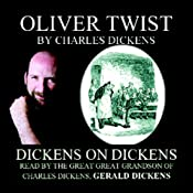Oliver Twist: Dickens on Dickens | [Charles Dickens]