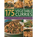 175 Vegetable Curries: Deliciously Hot and Spicy Recipes from Around the World, Shown in 190 Beautiful Photographs