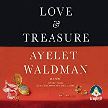 Love and Treasure (       UNABRIDGED) by Ayelet Waldman Narrated by Jonathan Davis, Paul Hecht