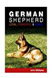 German Shepherd: Loyal, Powerful & Noble
