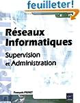 R�seaux Informatiques - Supervision e...