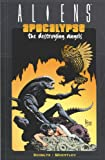 Aliens: Apocalypse - Destroying Angels (1569713995) by Schultz, Mark