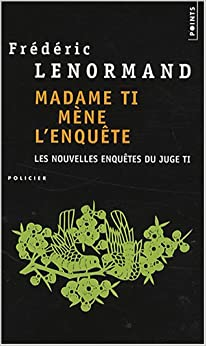 Madame Ti Mène L´Enquête