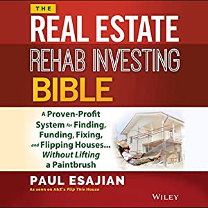 The Real Estate Rehab Investing Bible Audiobook