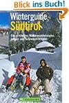 Winterguide S�dtirol: Die sch�nsten L...
