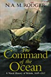 The Command of the Ocean: v. 2: A Naval History of Britain 1649-1815 (0713994118) by N.A.M. Rodger