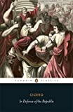 In Defence of the Republic (0140455531) by Cicero, Marcus Tullius