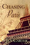 Chasing Paris (English Edition)