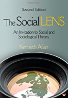 The Social Lens An Invitation to Social by Allan