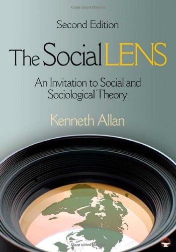 The Social Lens: An Invitation to Social and Sociological...