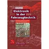 """Elektronik in der Fahrzeugtechnik. Hardware, Software, Systeme und Projektmanagementvon """"Kai Borgeest"""""""