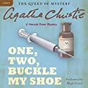 One, Two, Buckle My Shoe: A Hercule Poirot Mystery Audiobook by Agatha Christie Narrated by Hugh Fraser