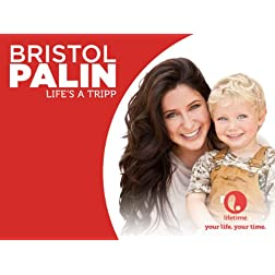 Bristol Palin: Life's a Tripp Season 1