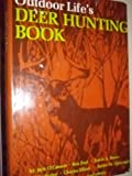 Outdoor Life's Deer Hunting Book (0060132671) by Jack O'Connor