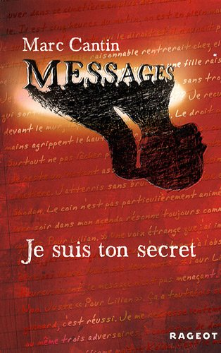 Messages n° 1 Je suis ton secret
