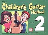 Mel Bay's Children's Guitar Method 2
