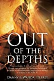 img - for Out of the Depths by Danny &. Wanda Pelfrey (2014-08-25) book / textbook / text book