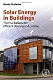 Dorota Chwieduk Solar Energy in Buildings: Thermal Balance for Efficient Heating and Cooling