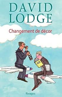 Changement de décor par Lodge