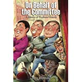 On Behalf of the Committee: A History of Northern Comedyby Tony Hannan